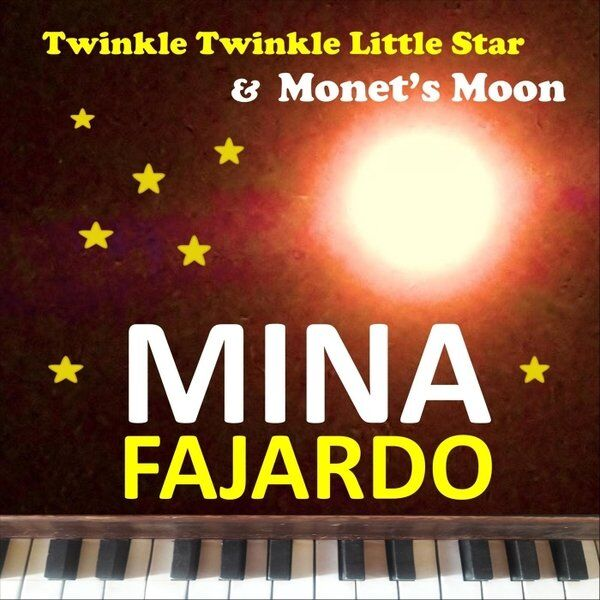 Cover art for Twinkle Twinkle Little Star & Monet's Moon