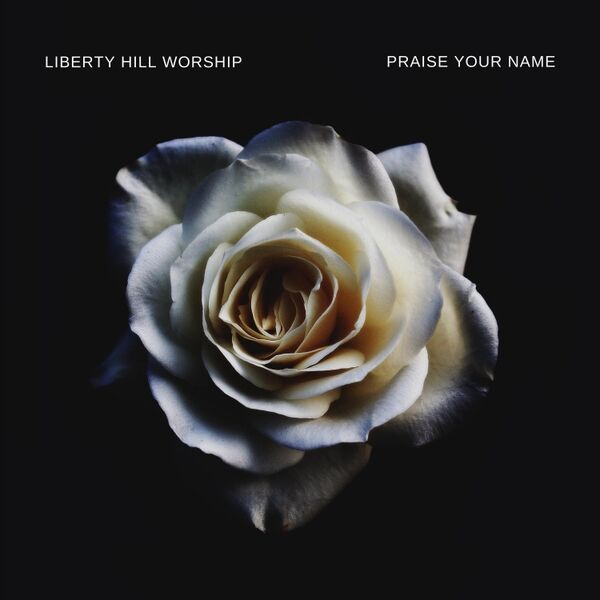 Cover art for Praise Your Name