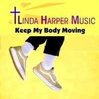 Keep My Body Moving