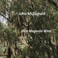 On a Magnolia Wind