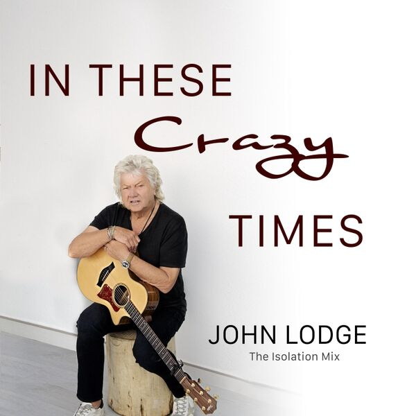 Cover art for In These Crazy Times (Isolation Mix)