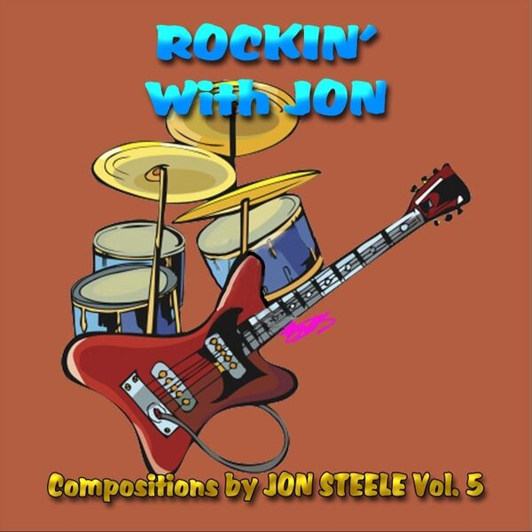 Cover art for Rockin' with Jon: Compositions by Jon Steele, Vol. 5