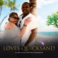 Loves Quicksand