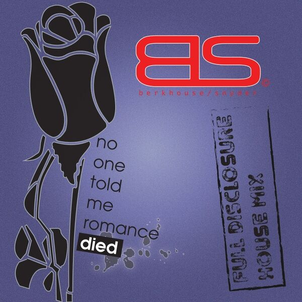 Cover art for No One Told Me Romance Died (Full Disclosure House Mix)