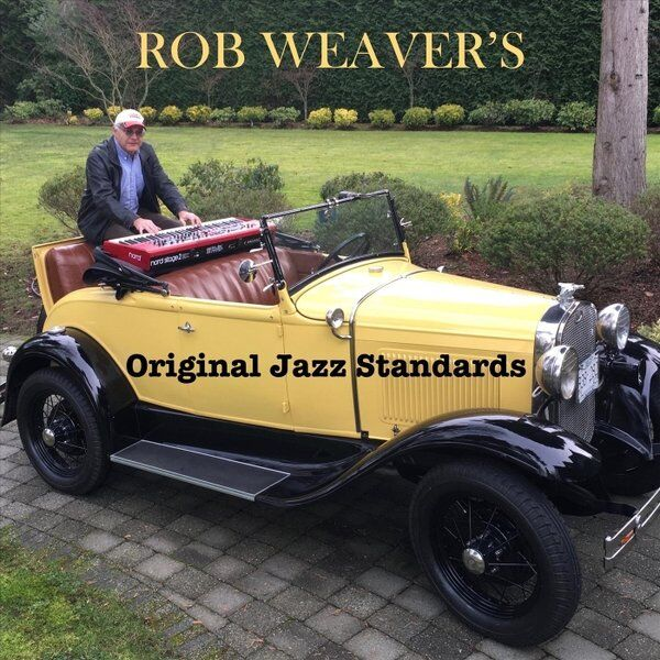 Cover art for Rob Weaver's Original Jazz Standards