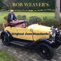 Rob Weaver's Original Jazz Standards