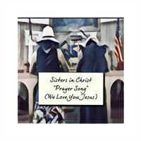 Prayer Song (We Love You Jesus)