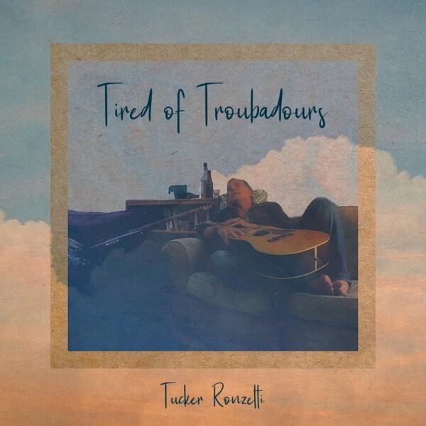 Cover art for Tired of Troubadours