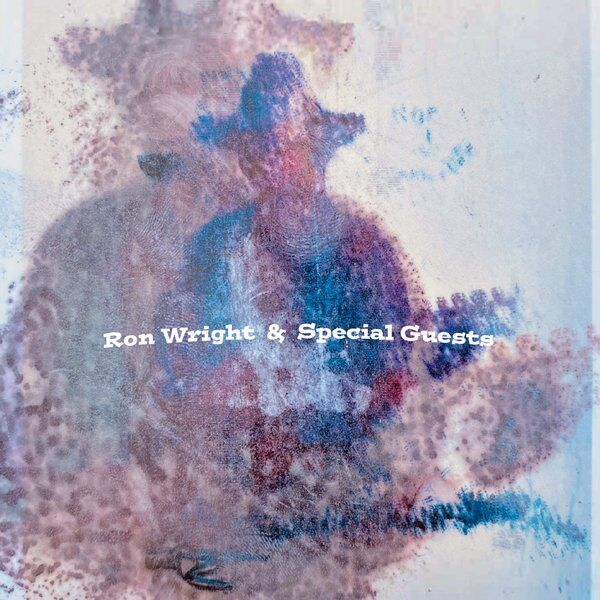 Cover art for Ron Wright & Special Guests