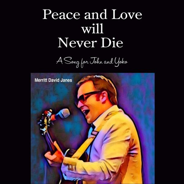 Cover art for Peace and Love Will Never Die
