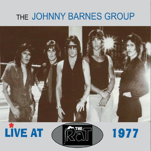 Cover art for The Johnny Barnes Group (Live at the Rat 1977)
