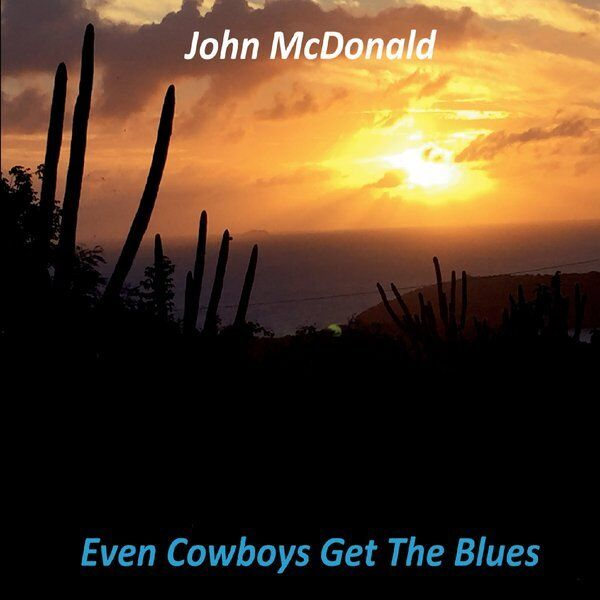 Cover art for Even Cowboys Get the Blues