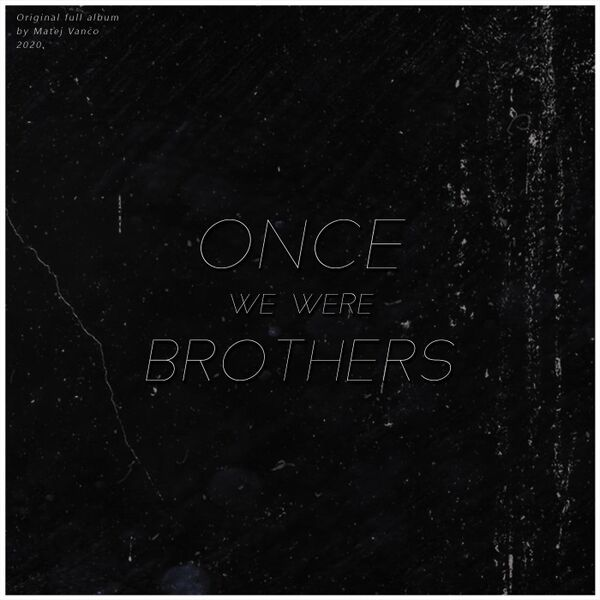 Cover art for Once We Were Brothers