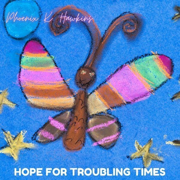 Cover art for Hope for Troubling Times