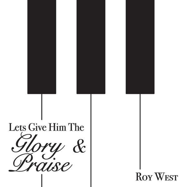 Cover art for Let's Give Him the Glory and Praise