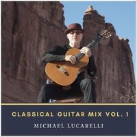 Classical Guitar Mix, Vol. 1