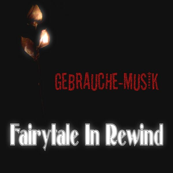 Cover art for Fairytale In Rewind