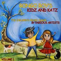 Bongo Boy's Kidz and Katz, Vol. 1