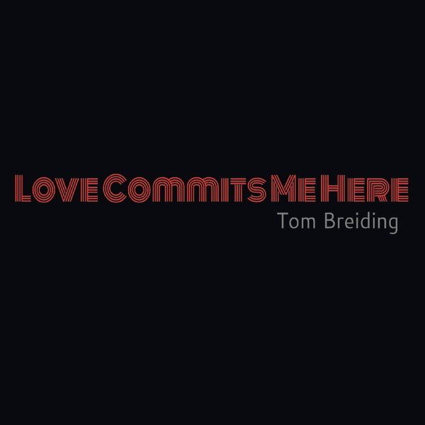 Cover art for Love Commits Me Here