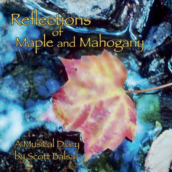 Cover art for Reflections Of Maple and Mahogany