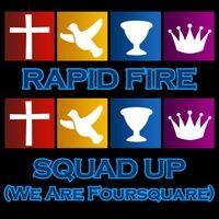 Squad Up (We Are Foursquare)