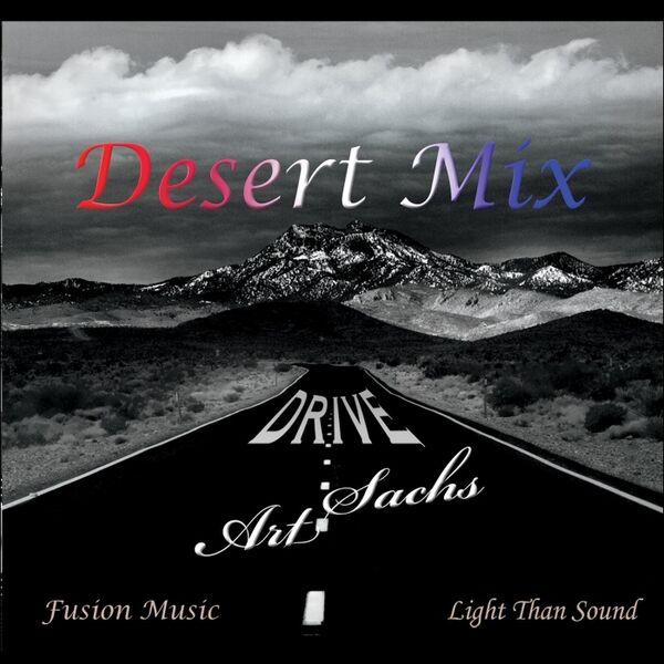 Cover art for Desert Mix / Drive