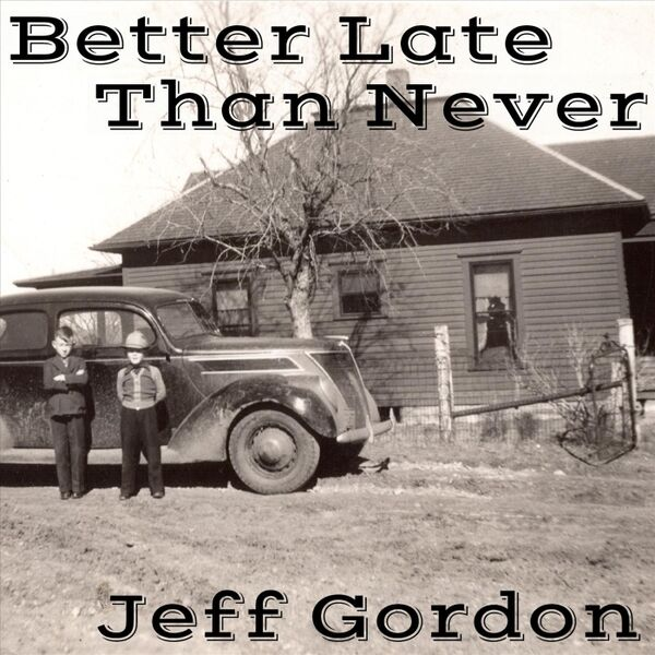 Cover art for Better Late Than Never