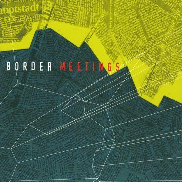 Cover art for Border Meetings