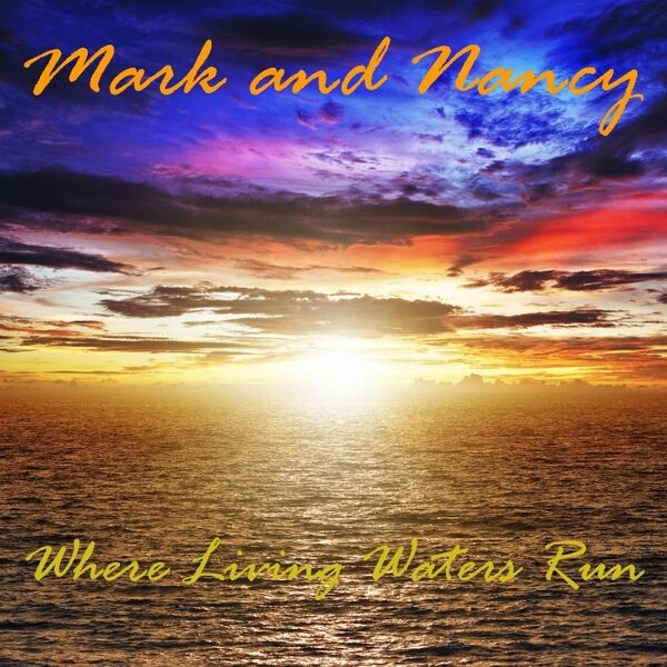 Cover art for Where Living Waters Run
