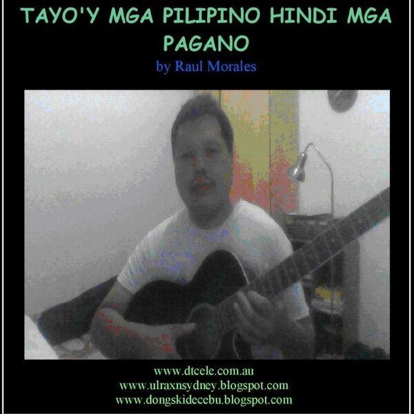 Cover art for Tayo'y Mga Pilipino Hindi Mga Pagano