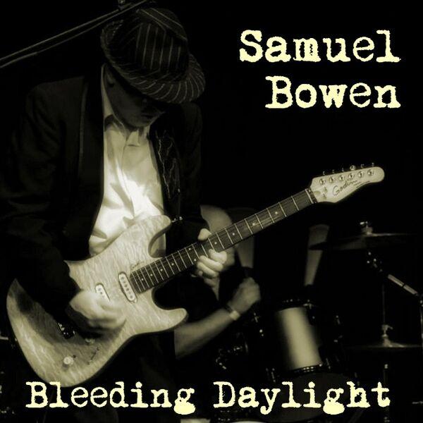 Cover art for Samuel Bowen - Bleeding Daylight