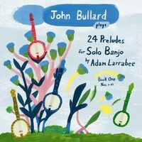 John Bullard Plays 24 Preludes, Book 1