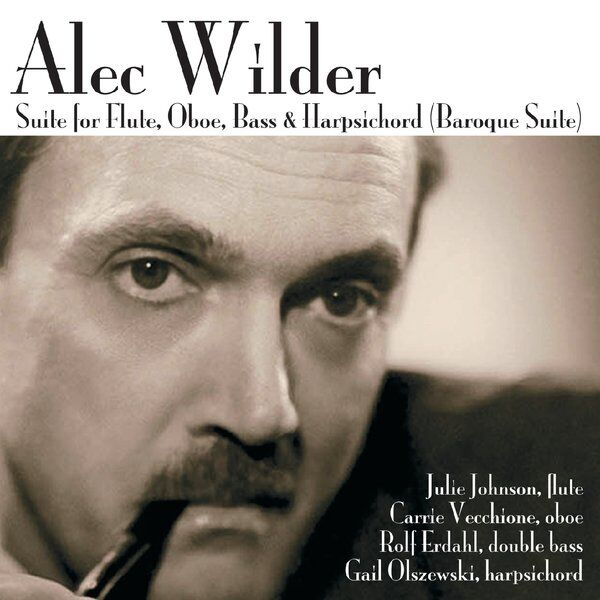 "Cover art for Alec Wilder: Suite for Flute, Oboe, Bass & Harpsichord ""Baroque Suite"""