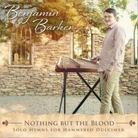 Nothing but the Blood: Solo Hymns for Hammered Dulcimer