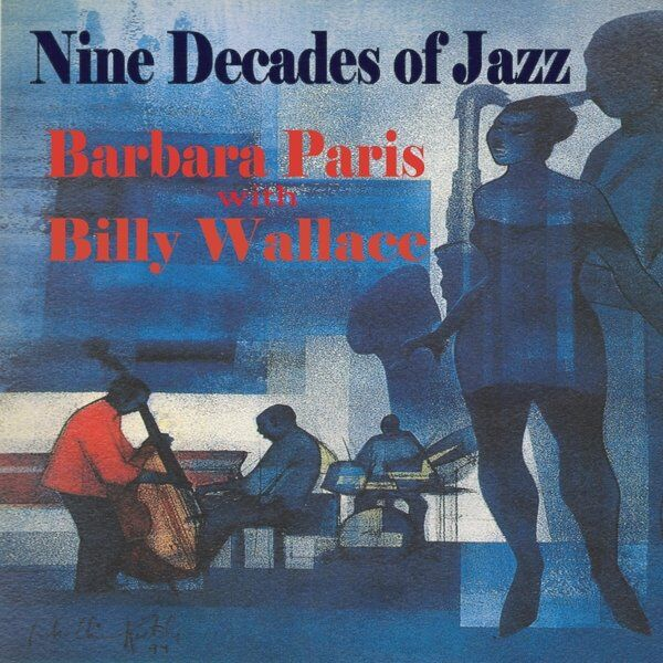 Cover art for Nine Decades of Jazz (Feat. Billy Wallace)