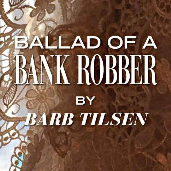 Cover art for Ballad of a Bank Robber
