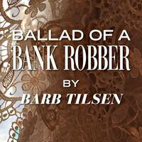 Ballad of a Bank Robber