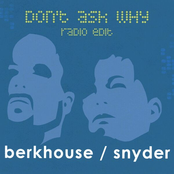 Cover art for Don't Ask Why (when I dream) radio edit