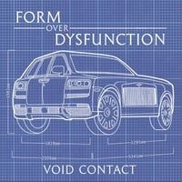 Form over Dysfunction