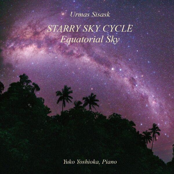 Cover art for Urmas Sisask: Starry Sky Cycle: Equatorial Sky