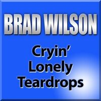 Cryin' Lonely Teardrops