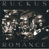Ruckus and Romance