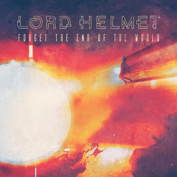 Cover art for Forget the End of the World