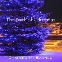 The Birth of Christmas