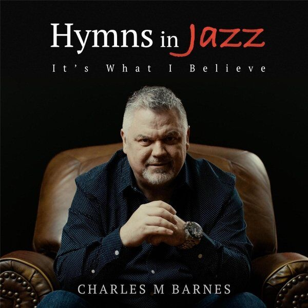 Cover art for Hymns in Jazz (It's What I Believe)