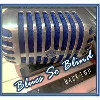 Blues so Blind