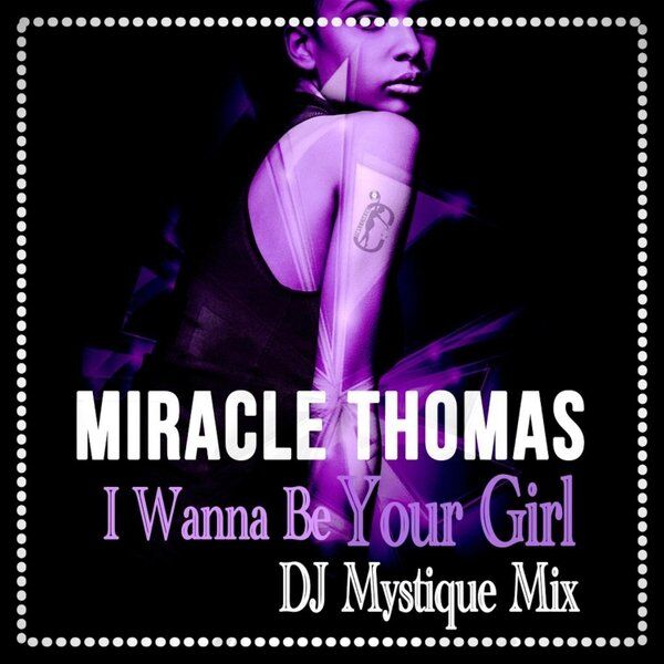 Cover art for I Wanna Be Your Girl (DJ Mystique Mix)