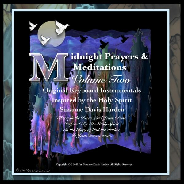 Cover art for Midnight Prayers & Meditations, Vol. Two: Original Keyboard Instrumentals Inspired by the Holy Spirit