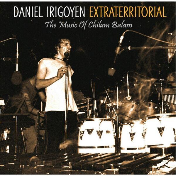 Cover art for Extraterritorial: La Música de Chilam Balam