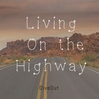 Living on the Highway